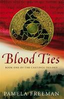 Blood Ties: The Castings trilogy: Book One - Castings Trilogy 1 (Paperback)