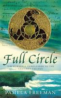 Full Circle: The Castings trilogy: Book Three - Castings Trilogy 3 (Paperback)