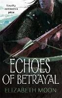 Echoes Of Betrayal: Paladin's Legacy: Book Three - Paladin's Legacy (Paperback)