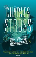 The Fuller Memorandum: Book 3 in The Laundry Files - Laundry Files (Paperback)