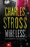 Wireless: The Essential Charles Stross (Paperback)