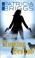 Hunting Ground: Alpha and Omega: Book 2 - Alpha and Omega (Paperback)