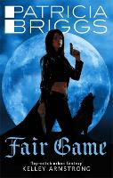 Fair Game: An Alpha and Omega novel: Book 3 - Alpha and Omega (Paperback)