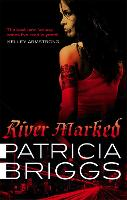 River Marked: Mercy Thompson: Book 6 - Mercy Thompson (Paperback)