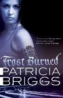 Frost Burned: Mercy Thompson: Book 7 - Mercy Thompson (Paperback)