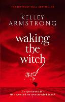 Waking The Witch: Book 11 in the Women of the Otherworld Series - Otherworld (Paperback)