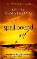Spell Bound: Book 12 in the Women of the Otherworld Series - Otherworld (Paperback)