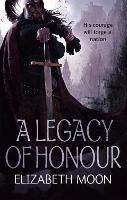 A Legacy Of Honour: The Omnibus Edition (Paperback)