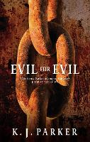 Evil For Evil: The Engineer Trilogy: Book Two - Engineer Trilogy (Paperback)