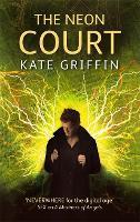 The Neon Court: A Matthew Swift Novel - Matthew Swift Novels (Paperback)