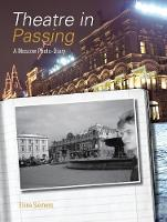 Theatre in Passing: A Moscow Photo-diary (Paperback)
