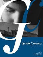Greek Cinema: Texts, Histories, Identities (Paperback)