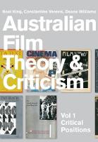 Australian Film Theory and Criticism: Volume 1: Critical Positions (Paperback)