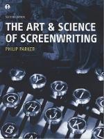 The Art and Science of Screenwriting (Paperback)