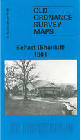 Belfast (Shankill) 1901: Co Antrim Sheet 60.08 - Old Ordnance Survey Maps of County Antrim