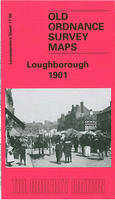 Loughborough 1901: Leicestershire Sheet 17.08 - Old O.S. Maps of Leicestershire (Sheet map, folded)