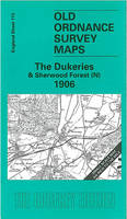 Dukeries and Sherwood Forest (North) 1906: One Inch Sheet 113 - Old Ordnance Survey Maps - Inch to the Mile (Sheet map, folded)