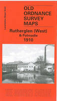 Rutherglen (West) & Polmadie 1910: Lanarkshire Sheet 10.03 - Old O.S. Maps of Lanarkshire (Sheet map, folded)