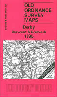 Derby Derwent and Erewash 1895: One Inch Sheet 125 - Old O.S. Maps of England and Wales (Sheet map, folded)