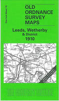 Leeds, Wetherby and District 1910: One Inch Sheet 070 - Old Ordnance Survey Maps - Inch to the Mile (Sheet map, folded)