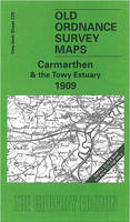 Carmarthen and the Towy Estuary 1909: One Inch Sheet 229 - Old Ordnance Survey Maps - Inch to the Mile (Sheet map, folded)