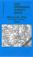 Monmouth, Wye and Forest of Dean 1908: One Inch Sheet 233 - Old Ordnance Survey Maps - Inch to the Mile (Sheet map, folded)