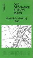 Northfield (North) 1903: Worcestershire Sheet 10.07 - Old Ordnance Survey Maps of Worcestershire (Sheet map, folded)