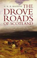 The Drove Roads of Scotland