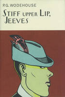 Stiff Upper Lip, Jeeves