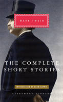 The Complete Short Stories Of Mark Twain (Hardback)