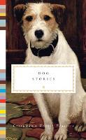 Dog Stories - Everyman's Library POCKET CLASSICS (Hardback)