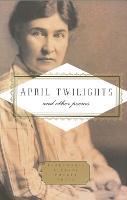 April Twilights and Other Poems (Hardback)