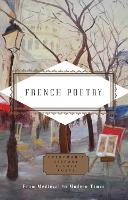French Poetry: From Medieval to Modern Times - Everyman's Library POCKET POETS (Hardback)