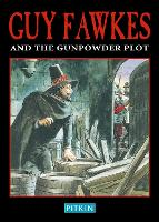 Guy Fawkes & The Gunpowder Plot (Paperback)