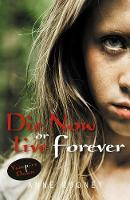 Die Now or Live Forever - Vampire Dawn (Paperback)