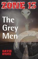 The Grey Men - Zone 13 (Paperback)