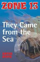They Came from the Sea - Zone 13 (Paperback)