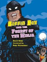 Boffin Boy and the Forest of the Ninja - Boffin Boy (Paperback)