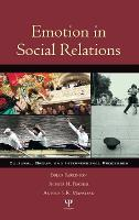 Emotion in Social Relations: Cultural, Group, and Interpersonal Processes (Hardback)
