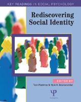 Rediscovering Social Identity - Key Readings in Social Psychology (Paperback)