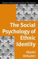 The Social Psychology of Ethnic Identity - European Monographs in Social Psychology (Hardback)