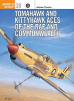 Tomahawk and Kittyhawk Aces of the RAF and Commonwealth - Osprey Aircraft of the Aces S. No.38 (Paperback)