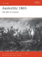 Austerlitz 1805 - Osprey Campaign S. No. 101 (Paperback)