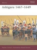 Ashigaru 1467-1649 - Warrior (Paperback)