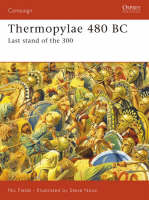 Thermopylae 480 BC: Leonidas' Last Stand - Campaign No. 188 (Paperback)