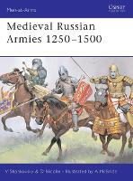 Medieval Russian Armies 1250-1450 - Men-at-Arms No.367 (Paperback)