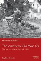 The American Civil War: War in the West 1861-July 1863 v. 3