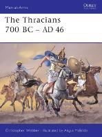 The Thracians 700BC-46AD - Men-at-Arms No.360 (Paperback)