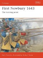 Newbury 1643: The Tide Turns in the English Civil War - Osprey Campaign S. No. 116 (Paperback)