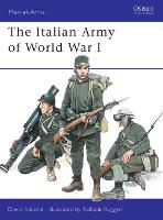 The Italian Army of World War I 1915-18 - Men-at-Arms No. 387 (Paperback)